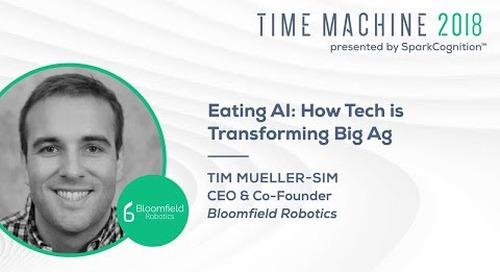 Tim Mueller-Sim - Eating AI: How Tech is Transforming Big Ag