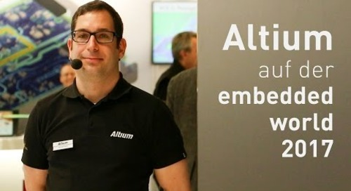 Embedded World 2017: Altium Designer 17 Demo (German)
