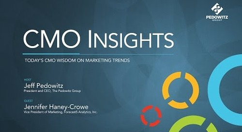 CMO Insights: Jennifer Haney-Crowe, VP Marketing, Forecast5 Analytics Inc