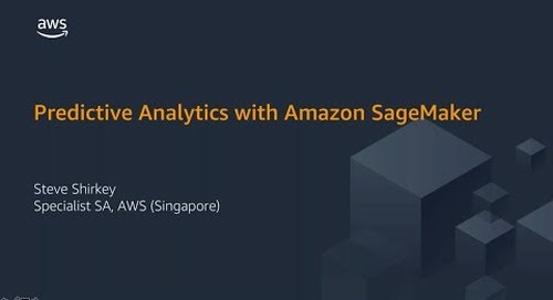 Predictive Analytics with Amazon SageMaker