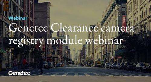 Genetec Clearance camera registry module webinar
