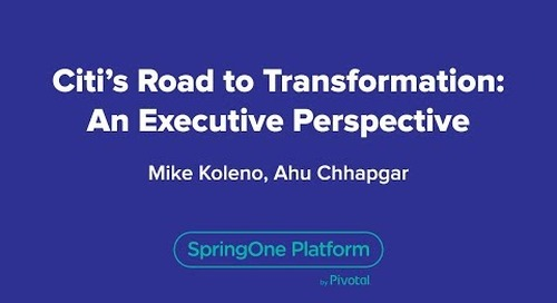 Citi's Road to Transformation: An Executive Perspective