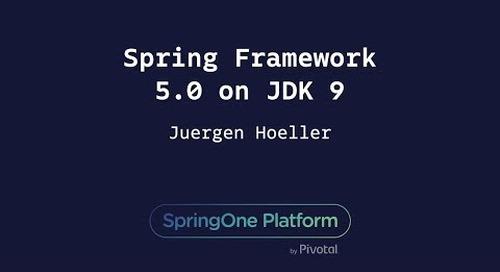Spring Framework 5.0 on JDK 8 & 9 - Juergen Hoeller