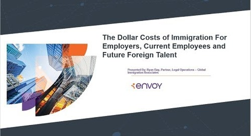 The Dollar Costs of Immigration for Employers, Current Employees and Future Foreign Talent
