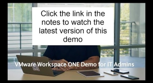 VMware Workspace ONE: Demo - Feature Walk-through