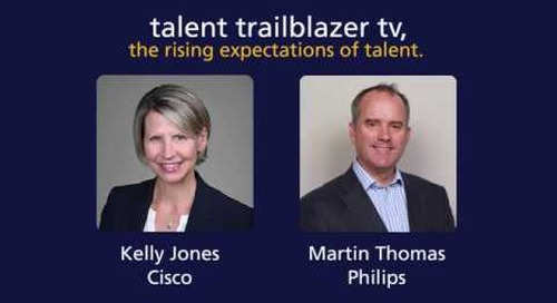 how Cisco and Philips get ahead of talent expectations | talent trailblazer tv.