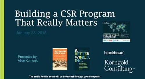 Blackbaud Webinar: Building a CSR Program That Really Matters with Alice Korngold