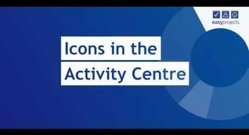 Icons in the Activity Centre  - Easy Projects Tutorial