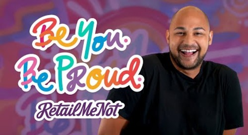 Be You, Be Proud at RetailMeNot