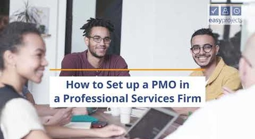 How to Set up a PMO in a Professional Services Firm - Easy Projects