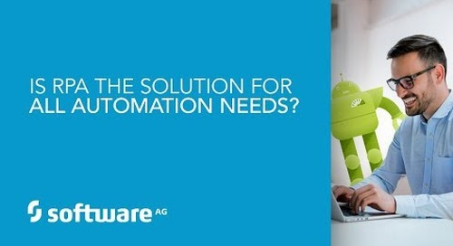 Episode 7: Is RPA the solution for all automation needs?