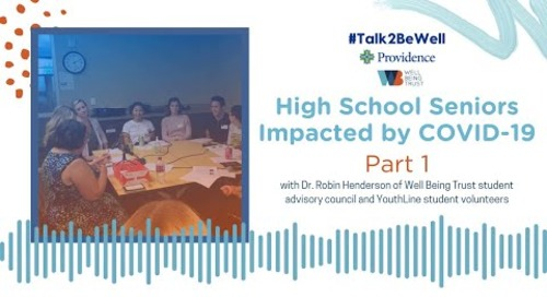 Talk2BeWell: High school seniors impacted by COVID-19 - part 1