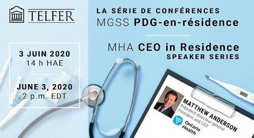 Webinaire MGSS PDG-en-résidence avec Mathew Anderson, président-directeur général de Santé Ontario