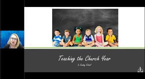 Teaching the Church Year in Sunday School