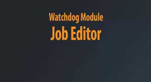 Watchdog Module - Job Editor