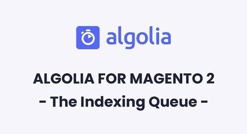 Algolia for Magento 2   The Indexing Queue