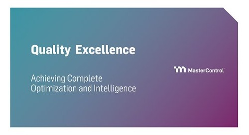 Quality Excellence - Achieving Complete Optimization and Intelligence