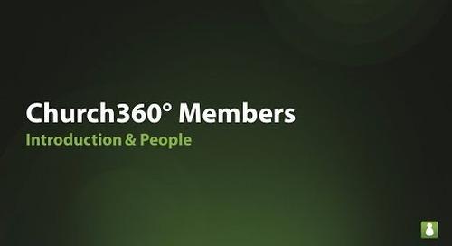 Church360° Members: Introduction & People webinar