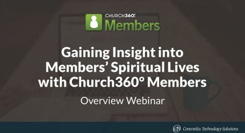 Gaining Insight into Members' Spiritual Lives with Church360° Members