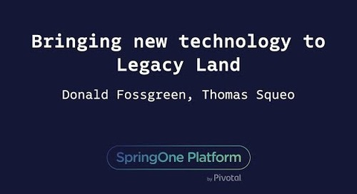 Bringing New Technology to Legacy Land - Don Fossgreen and Thomas Squeo, West