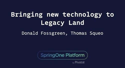 Bringing New Technology to Legacy Land - Don Fossgreen, Thomas Squeo (West)