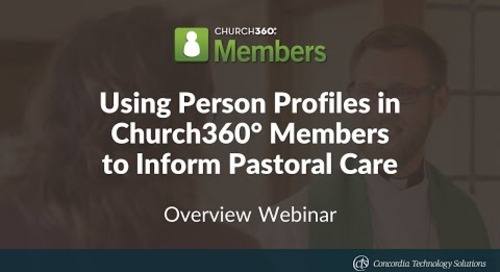 Using Person Profiles in Church360° Members to Inform Pastoral Care