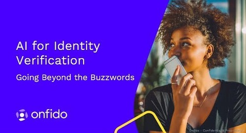 AI for Identity Verification - Going Beyond the Buzzwords