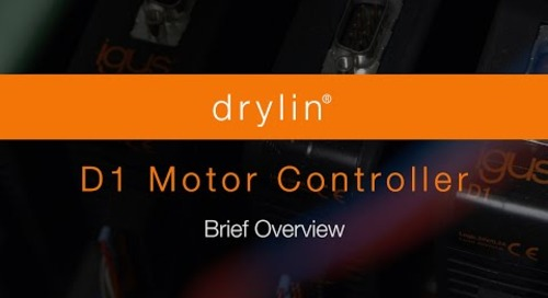 Brief Overview   drylin® D1 Motor Controller v03