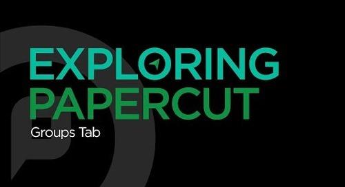 Exploring PaperCut | Groups Tab