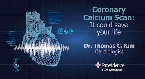 Coronary Calcium Screening: It could save your life