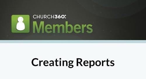 Church360° Members - Creating Reports