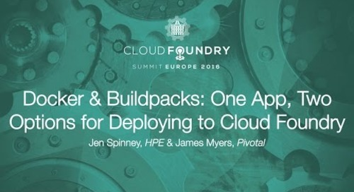 Docker & Buildpacks: One App, Two Options for Deploying to Cloud Foundry