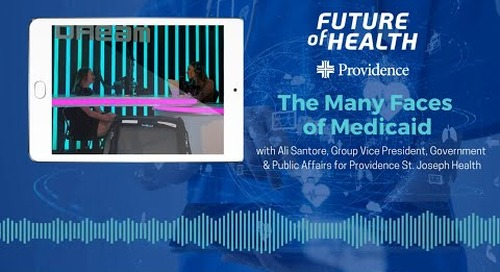 Future of Health: The Many Faces of Medicaid
