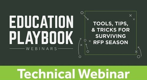 Education Playbook: Tools, Tips, & Tricks for Surviving the RFP Season | Technical Webinar