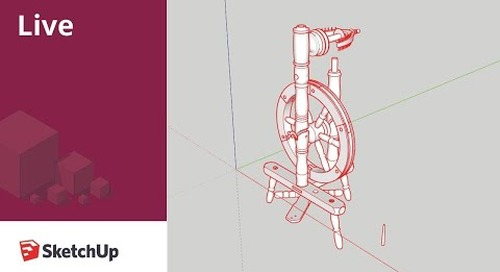 Live Modeling a Spinning Wheel in SketchUp