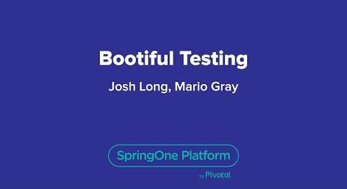Bootiful Testing