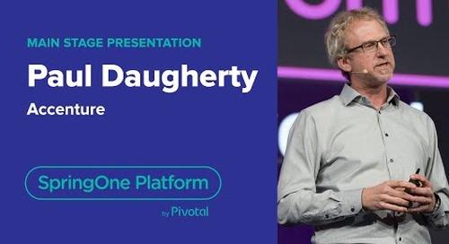 Paul Daugherty, Accenture—Human + Machine, SpringOne Platform 2018