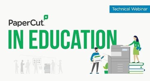 PaperCut in Education | Technical Webinar