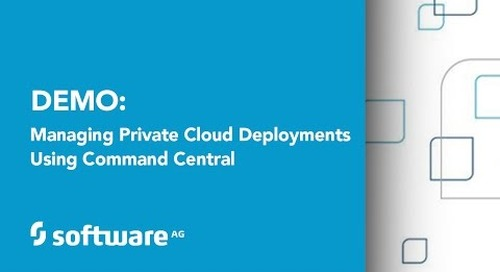 Demo: Managing Private Cloud Deployments Using Command Central