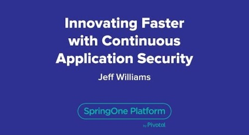 Innovating Faster with Continuous Application Security