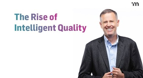 The Rise of Intelligent Quality: Shifting Toward Flexible and Dynamic Processes