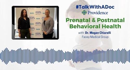 #TalkWithADoc: Prenatal and Postnatal Behavioral Health