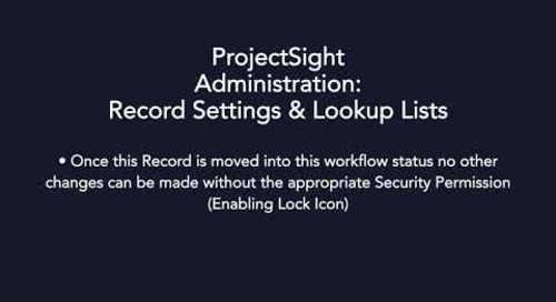 ProjectSight - Record Settings and Lookup Lists