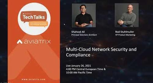 TechTalk | Multi-Cloud Network Security and Compliance
