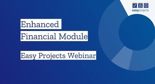 New Financial Module - Easy Projects Webinar