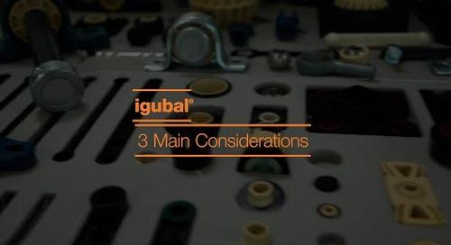 igubal® self aligning bearings - 3 main considerations