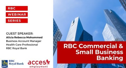 RBC Royal Bank Webinar | Exploring Exciting Opportunities in RBC Commercial & Small Business Banking