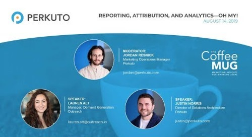 Reporting, Attribution, and Analytics—Oh My! Webinar Recording