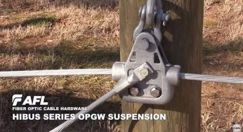 AFL Hibus Series OPGW Suspension Installation