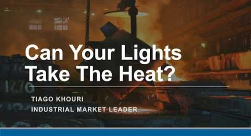WEBINAR – Can Your Lights Take The Heat?